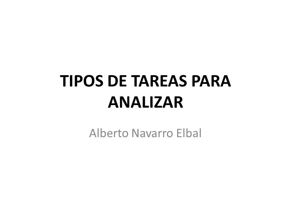 TIPOS DE TAREAS PARA ANALIZAR