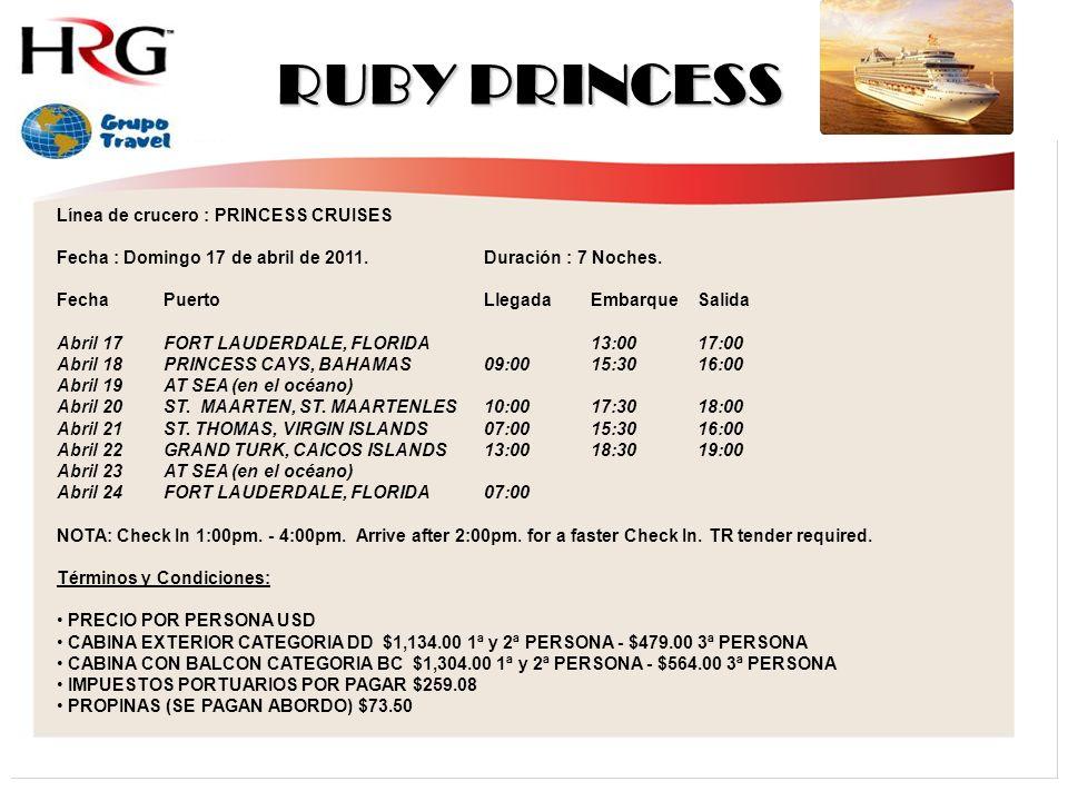 RUBY PRINCESS Línea de crucero : PRINCESS CRUISES