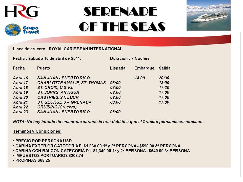 SERENADE OF THE SEAS Línea de crucero : ROYAL CARIBBEAN INTERNATIONAL