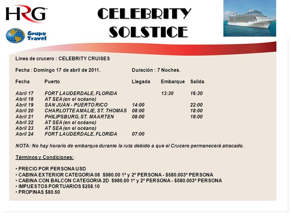CELEBRITY SOLSTICE Línea de crucero : CELEBRITY CRUISES
