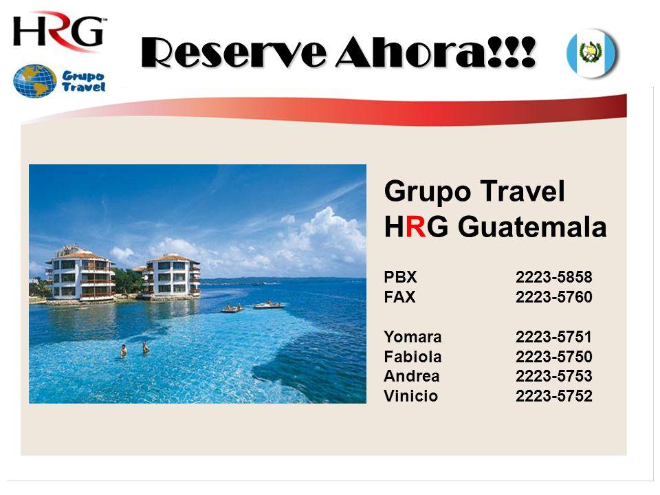 Reserve Ahora!!! Grupo Travel HRG Guatemala