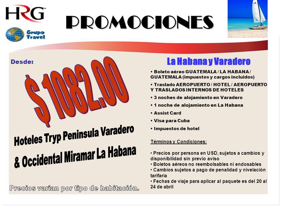 PROMOCIONES $ 1082.00 La Habana y Varadero