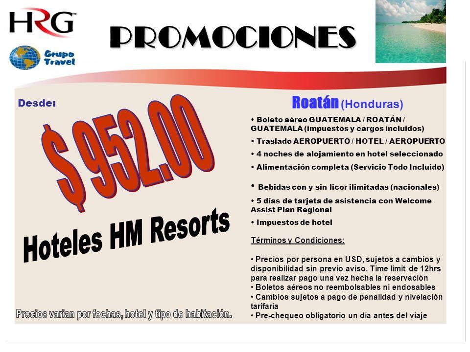Precios varian por fechas, hotel y tipo de habitación.