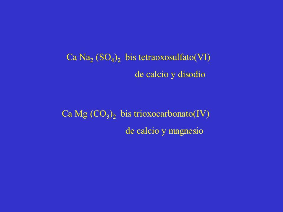 Ca Na2 (SO4)2 bis tetraoxosulfato(VI)