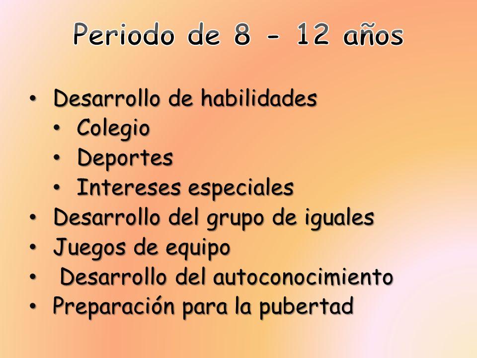 Periodo de 8 - 12 años Desarrollo de habilidades Colegio Deportes