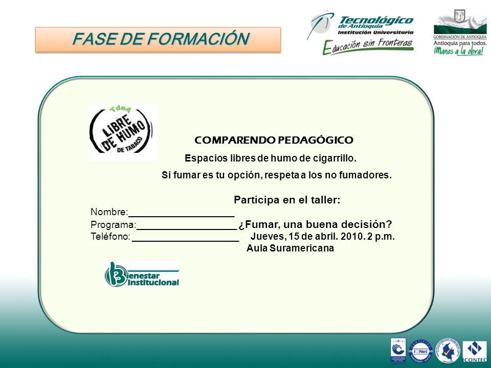 FASE DE FORMACIÓN Participa en el taller: