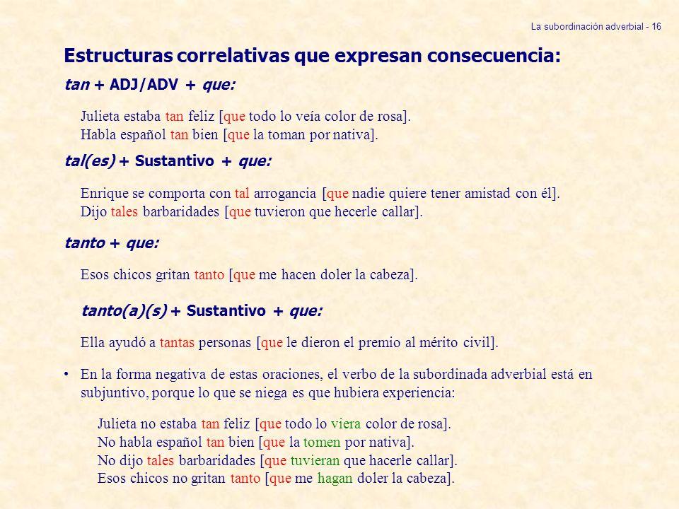 Estructuras correlativas que expresan consecuencia:
