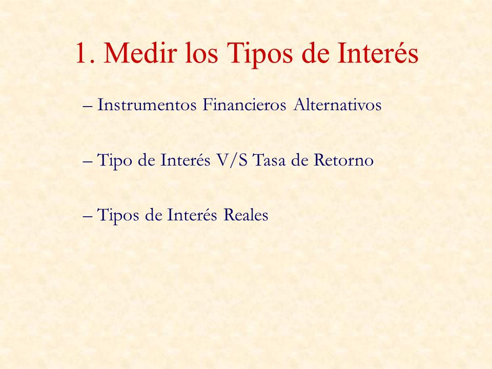 1. Medir los Tipos de Interés