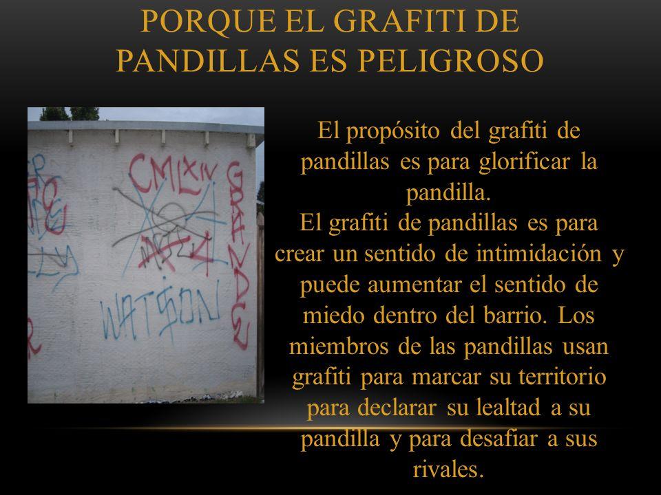 PORQUE EL GRAFITI DE PANDILLAS ES PELIGROSO