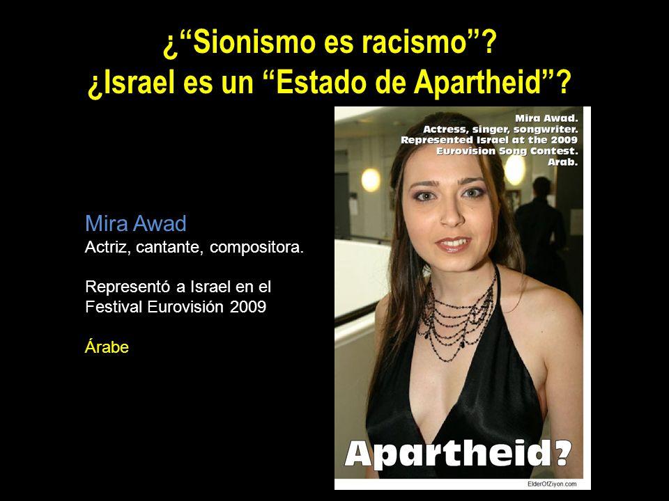 ¿ Sionismo es racismo ¿Israel es un Estado de Apartheid