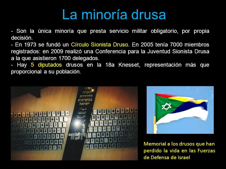 La minoría drusa - Son la única minoría que presta servicio militar obligatorio, por propia decisión.