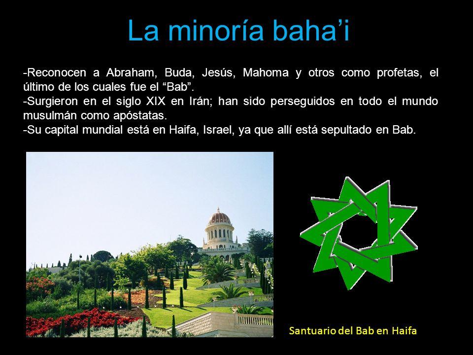 La minoría baha'i Reconocen a Abraham, Buda, Jesús, Mahoma y otros como profetas, el último de los cuales fue el Bab .