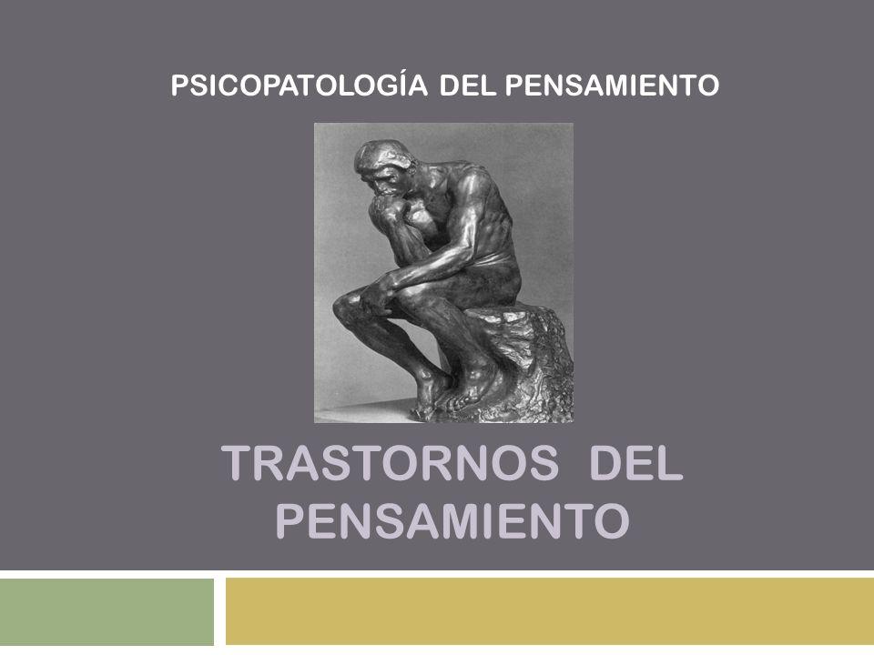 TRASTORNOS DEL PENSAMIENTO