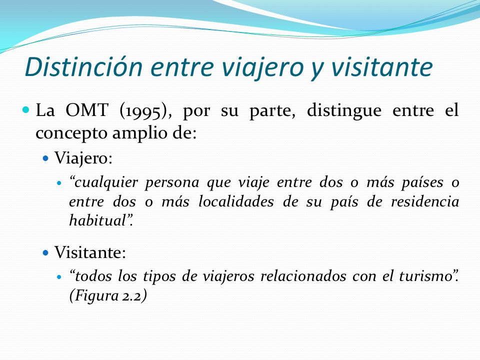 Distinción entre viajero y visitante