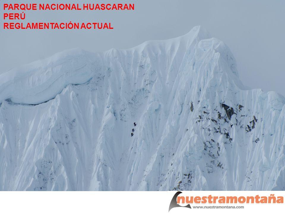 PARQUE NACIONAL HUASCARAN PERÚ