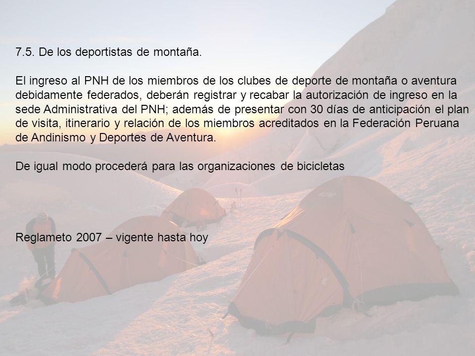 7.5. De los deportistas de montaña.