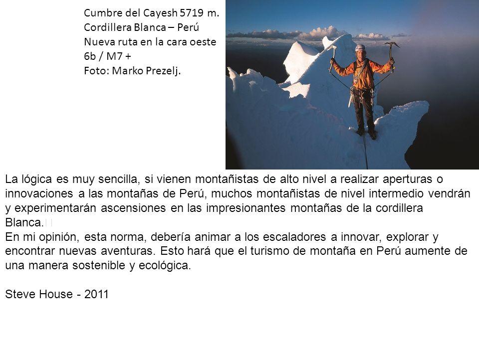 Cumbre del Cayesh 5719 m. Cordillera Blanca – Perú Nueva ruta en la cara oeste 6b / M7 +