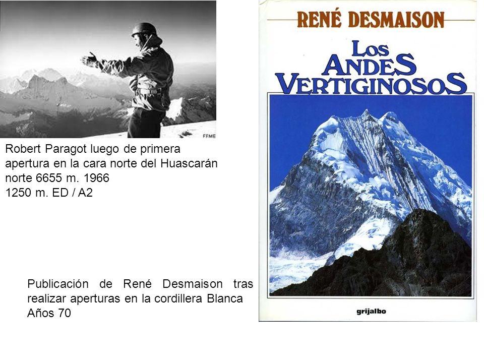Robert Paragot luego de primera apertura en la cara norte del Huascarán norte 6655 m. 1966