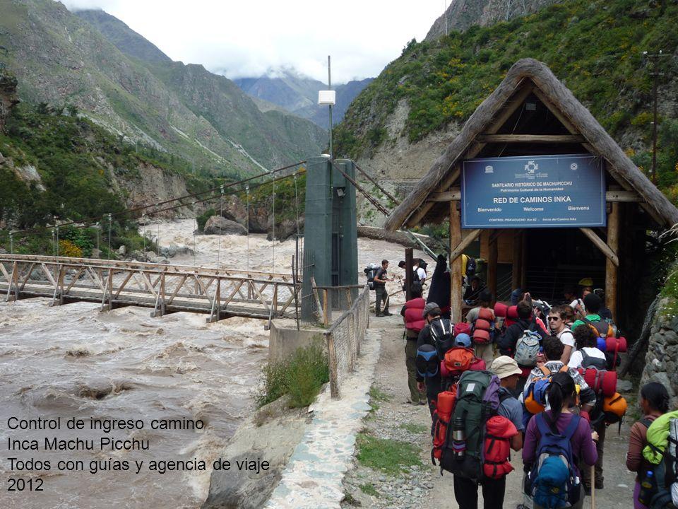 Control de ingreso camino Inca Machu Picchu