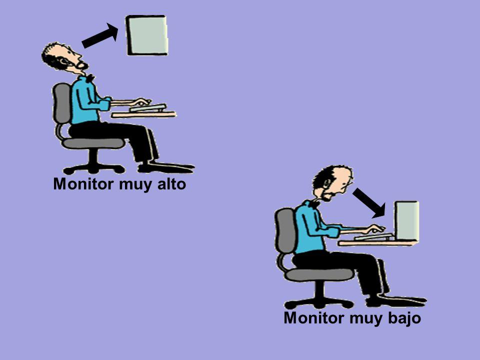 Monitor muy alto Monitor muy bajo