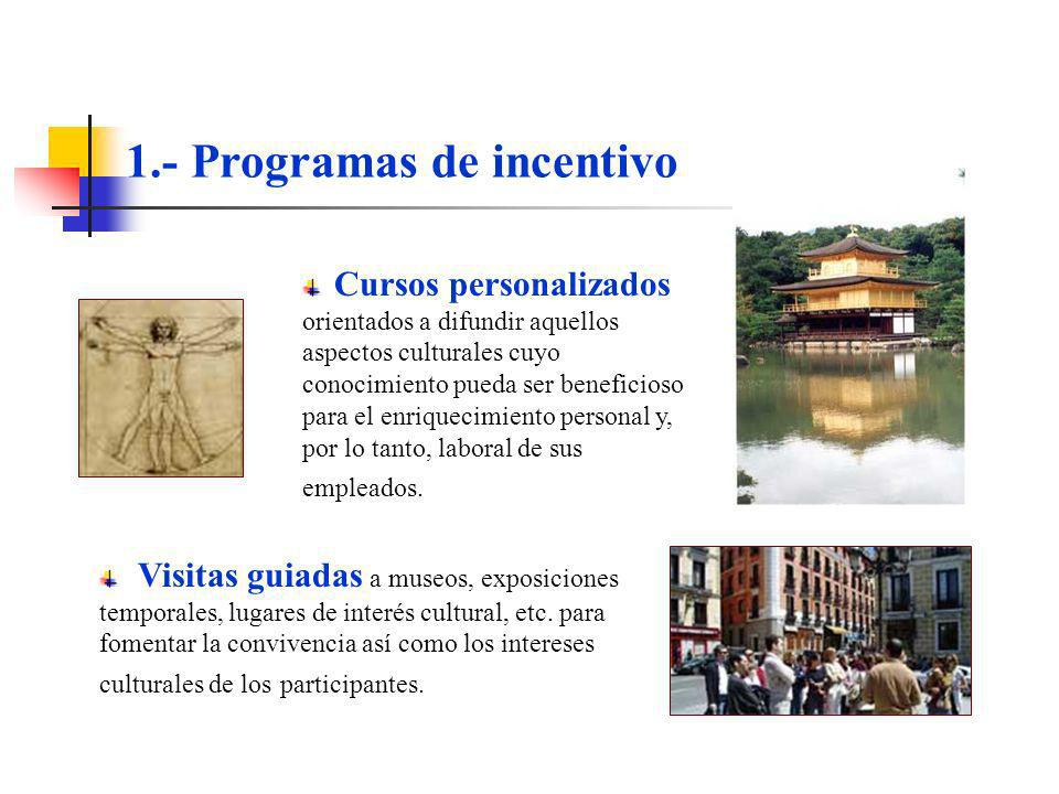 1.- Programas de incentivo