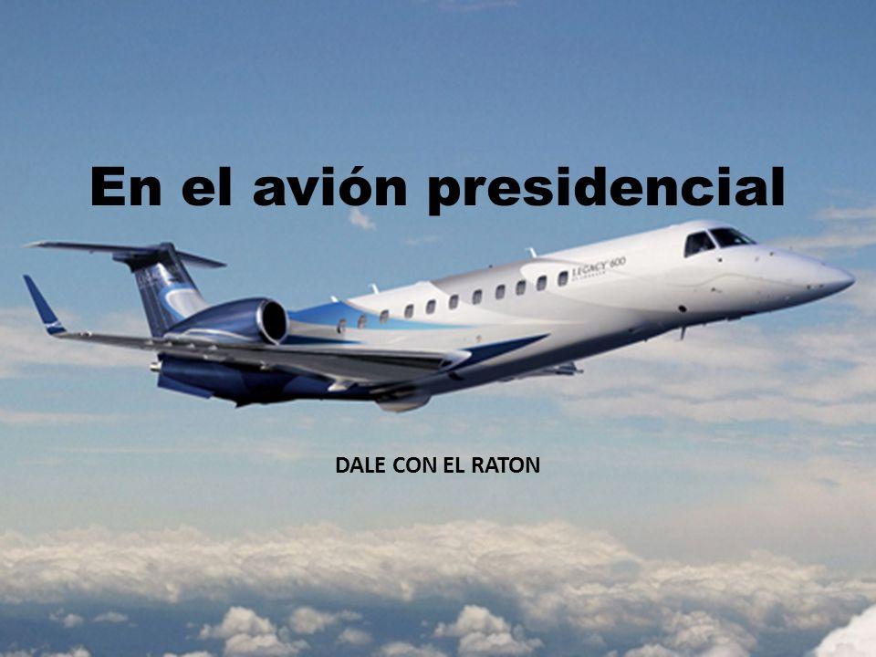 En el avión presidencial