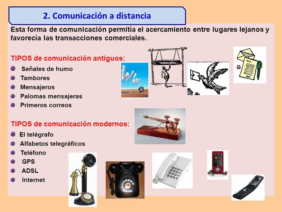 2. Comunicación a distancia