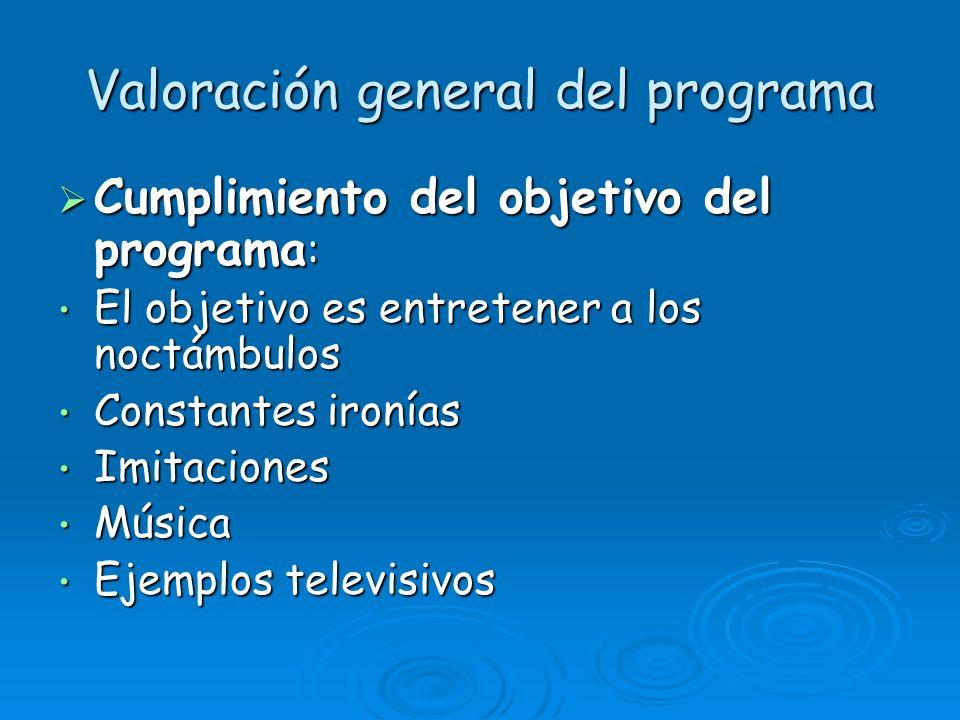Valoración general del programa