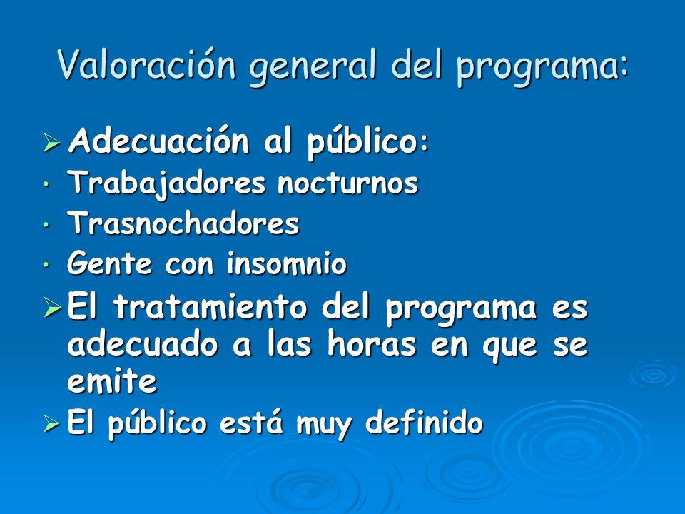 Valoración general del programa: