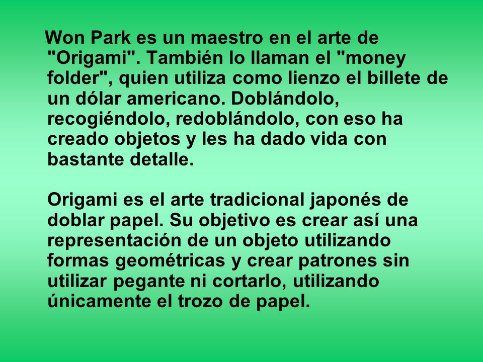 Won Park es un maestro en el arte de Origami