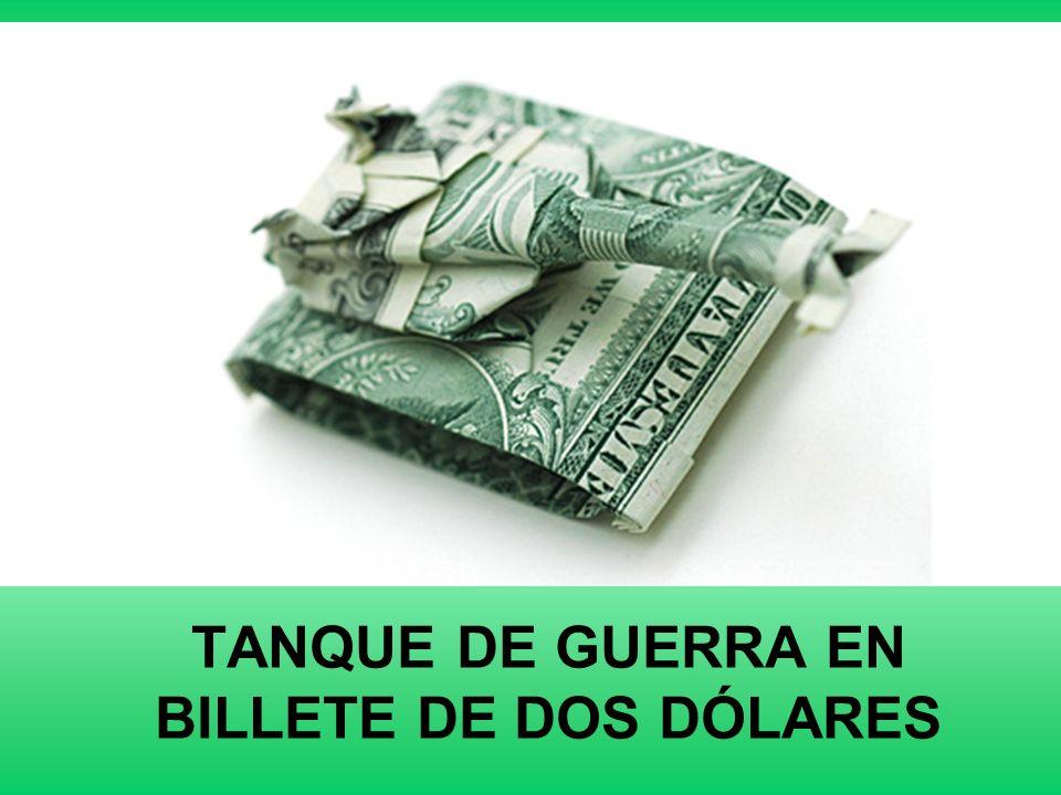 TANQUE DE GUERRA EN BILLETE DE DOS DÓLARES