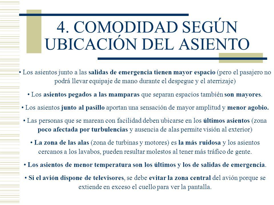 4. COMODIDAD SEGÚN UBICACIÓN DEL ASIENTO