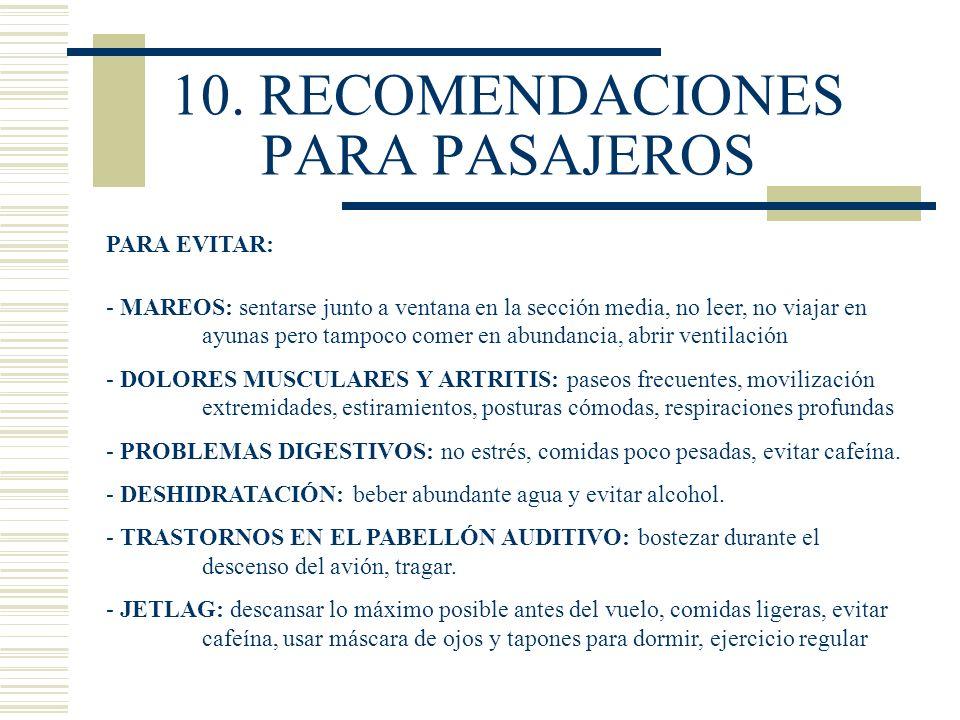 10. RECOMENDACIONES PARA PASAJEROS