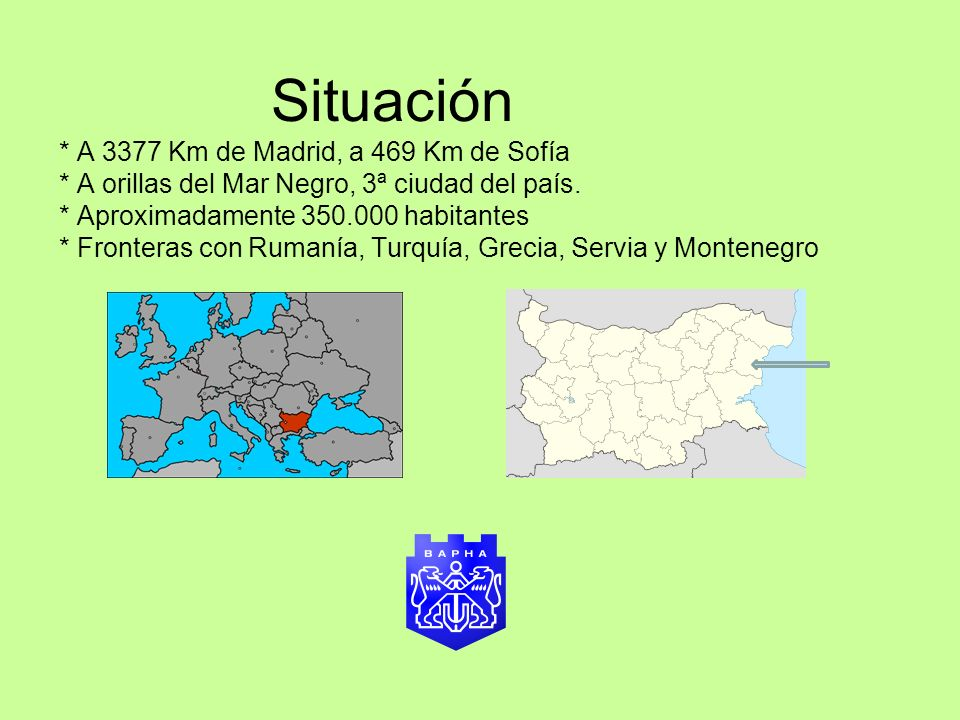 Situación. A 3377 Km de Madrid, a 469 Km de Sofía