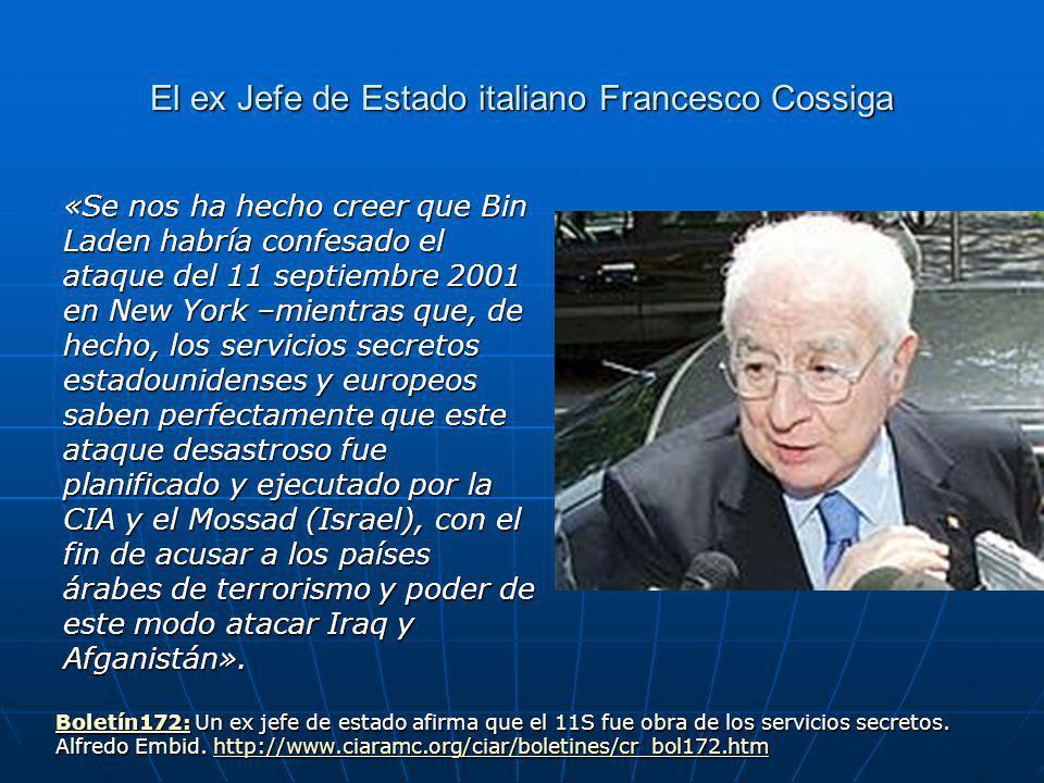 El ex Jefe de Estado italiano Francesco Cossiga