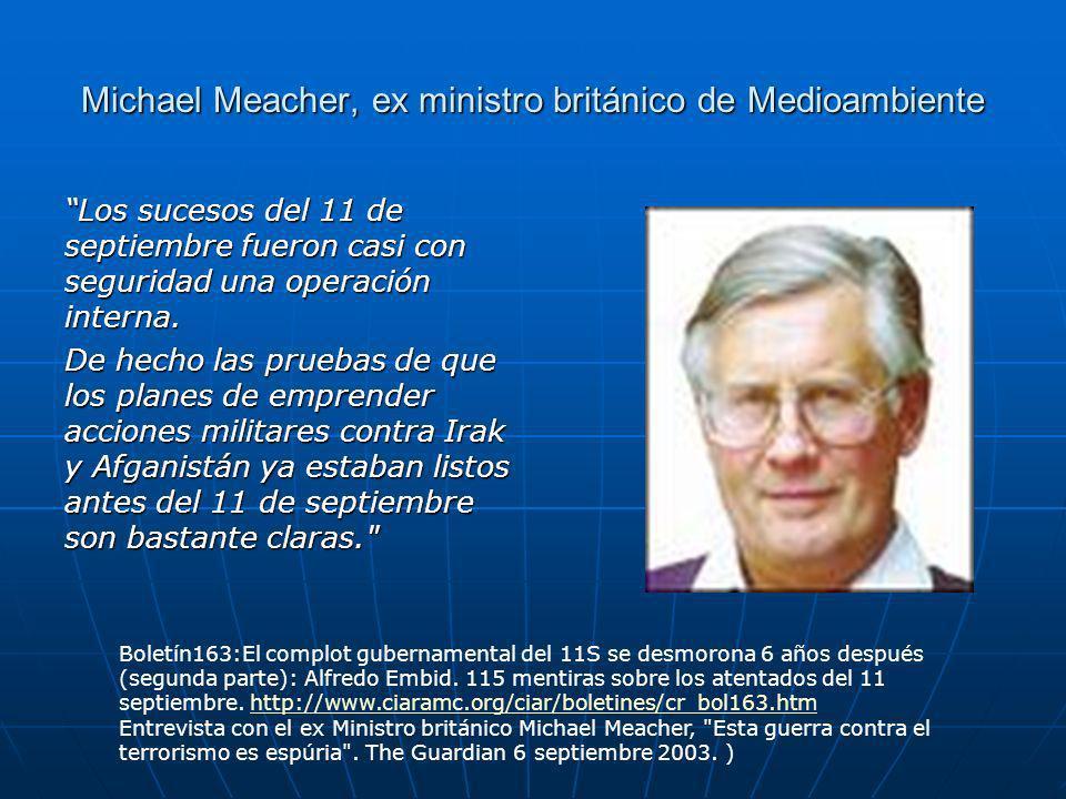 Michael Meacher, ex ministro británico de Medioambiente