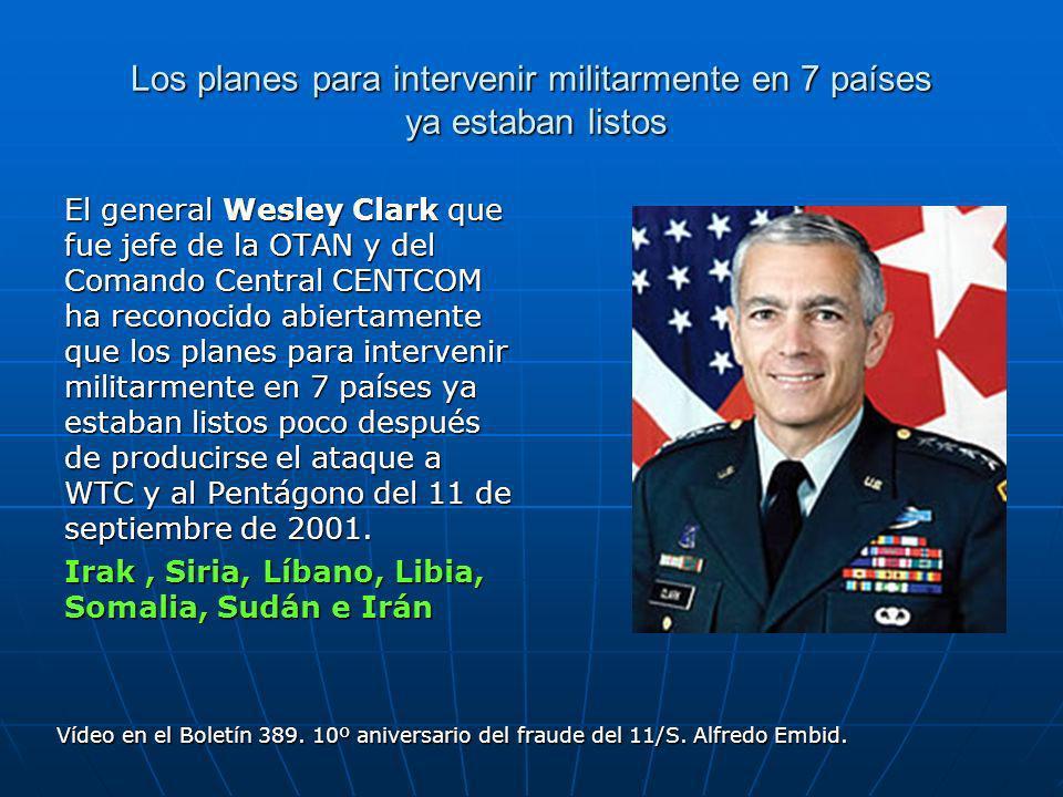 Los planes para intervenir militarmente en 7 países ya estaban listos