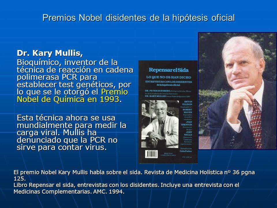 Premios Nobel disidentes de la hipótesis oficial