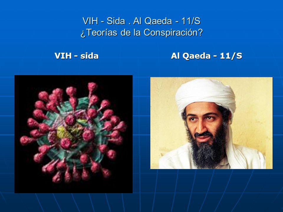VIH - Sida . Al Qaeda - 11/S ¿Teorías de la Conspiración