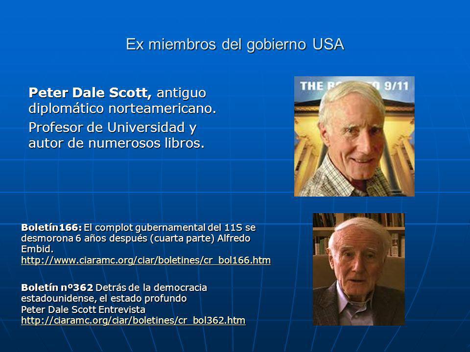 Ex miembros del gobierno USA