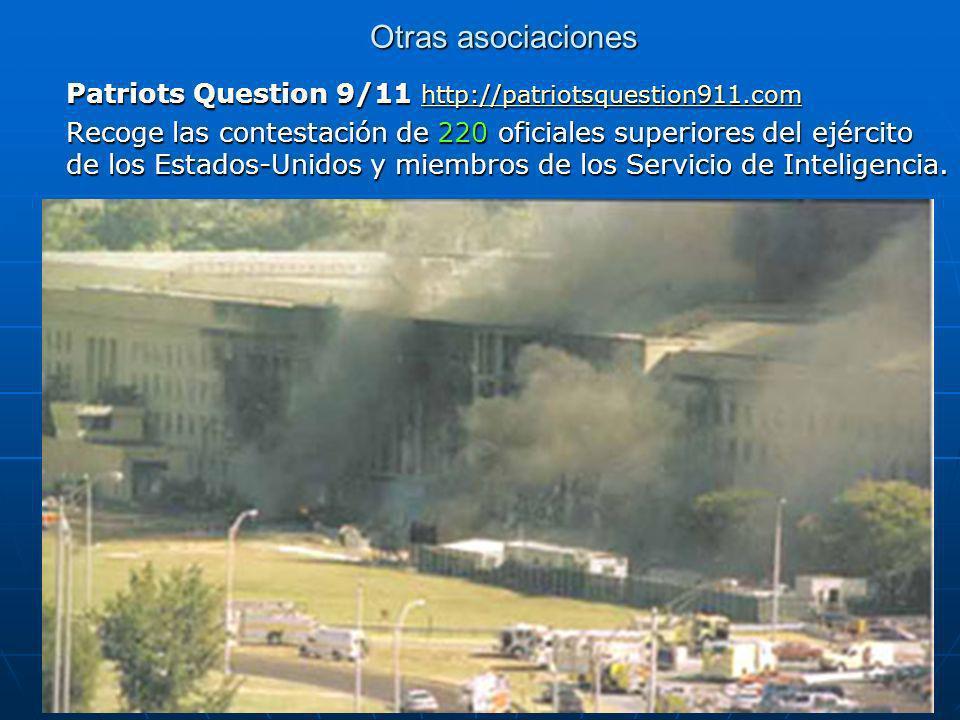 Otras asociaciones Patriots Question 9/11 http://patriotsquestion911.com.