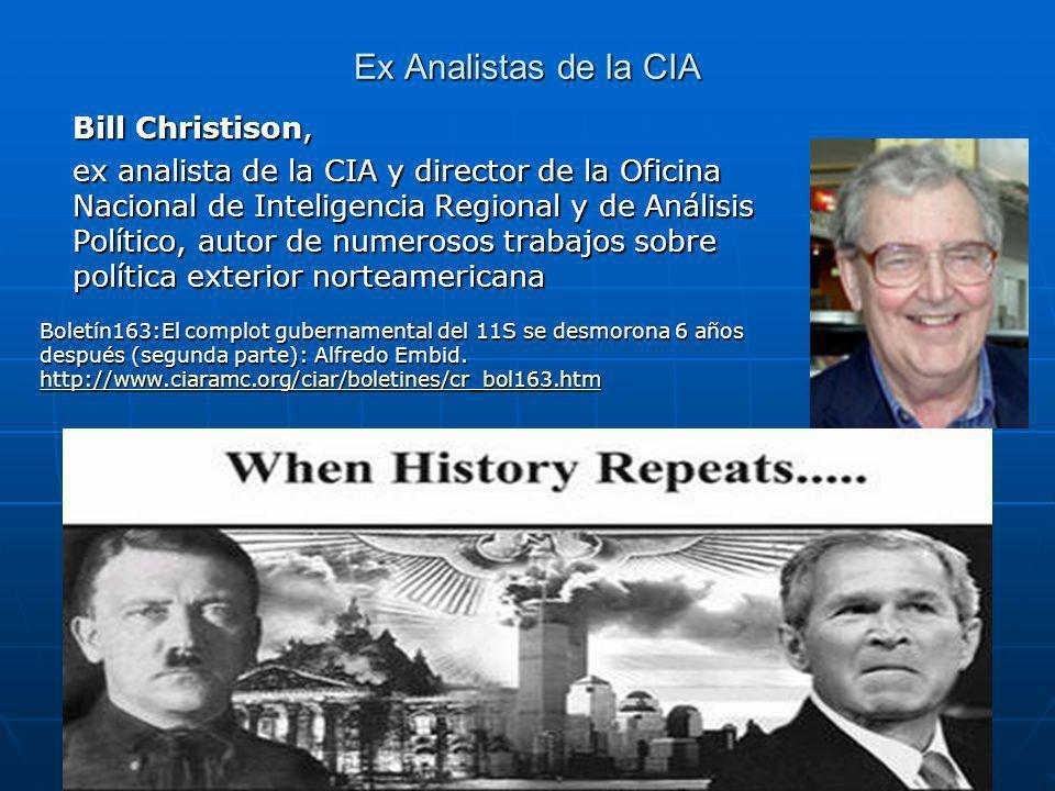 Ex Analistas de la CIA Bill Christison,