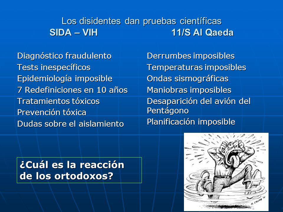 Los disidentes dan pruebas científicas SIDA – VIH 11/S Al Qaeda