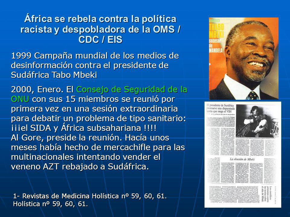 África se rebela contra la política racista y despobladora de la OMS / CDC / EIS