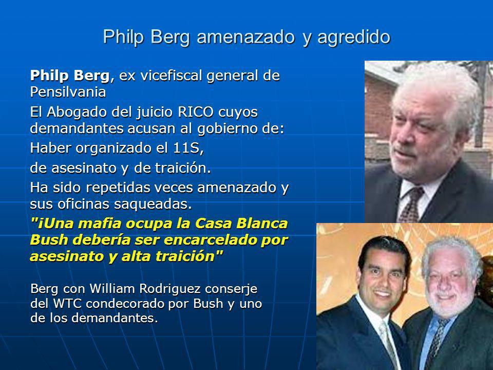 Philp Berg amenazado y agredido