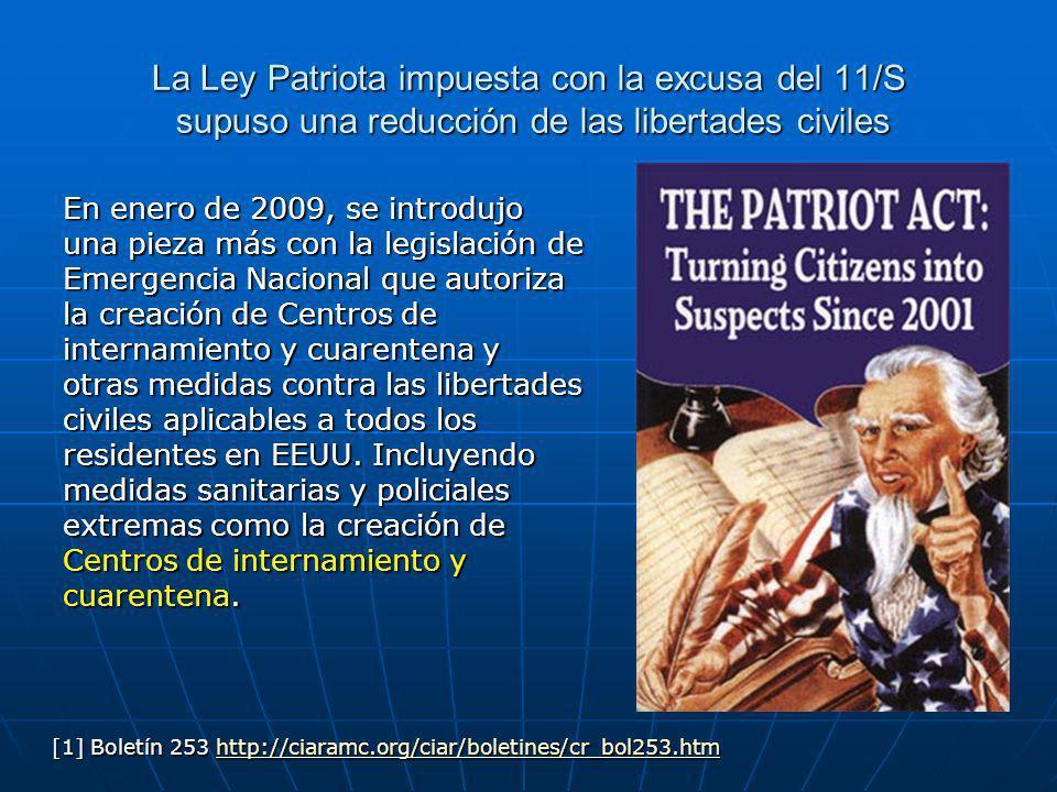 La Ley Patriota impuesta con la excusa del 11/S supuso una reducción de las libertades civiles