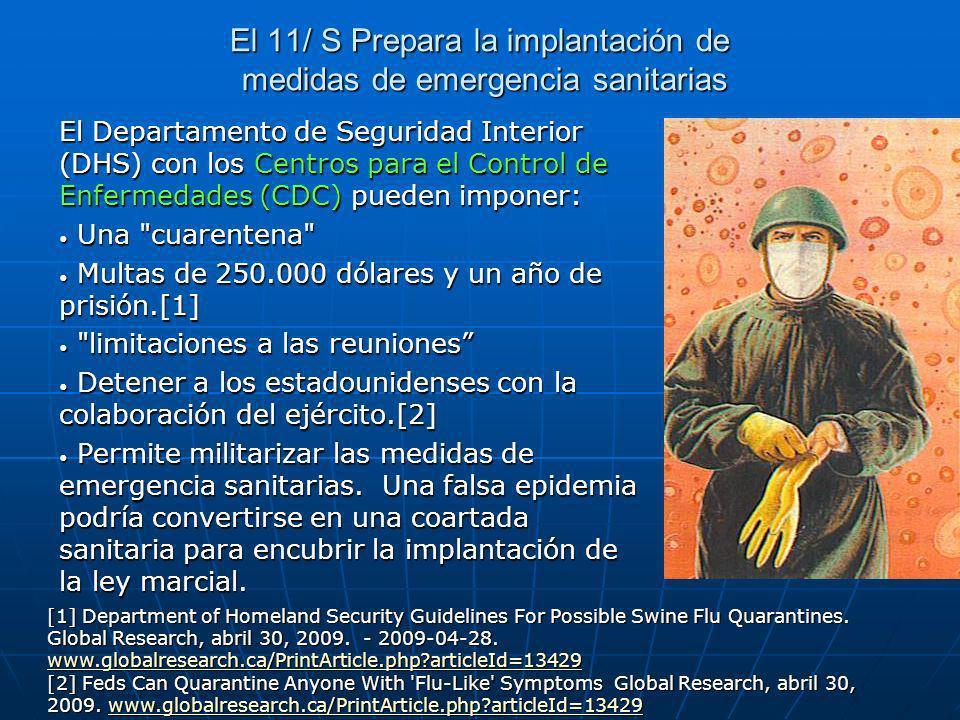 El 11/ S Prepara la implantación de medidas de emergencia sanitarias