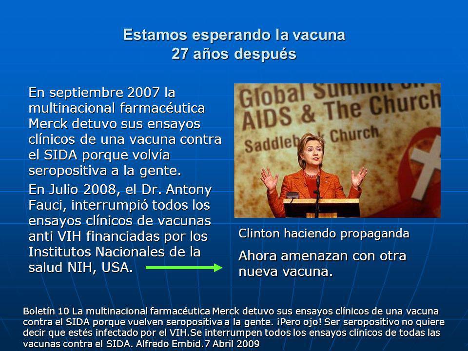 Estamos esperando la vacuna 27 años después