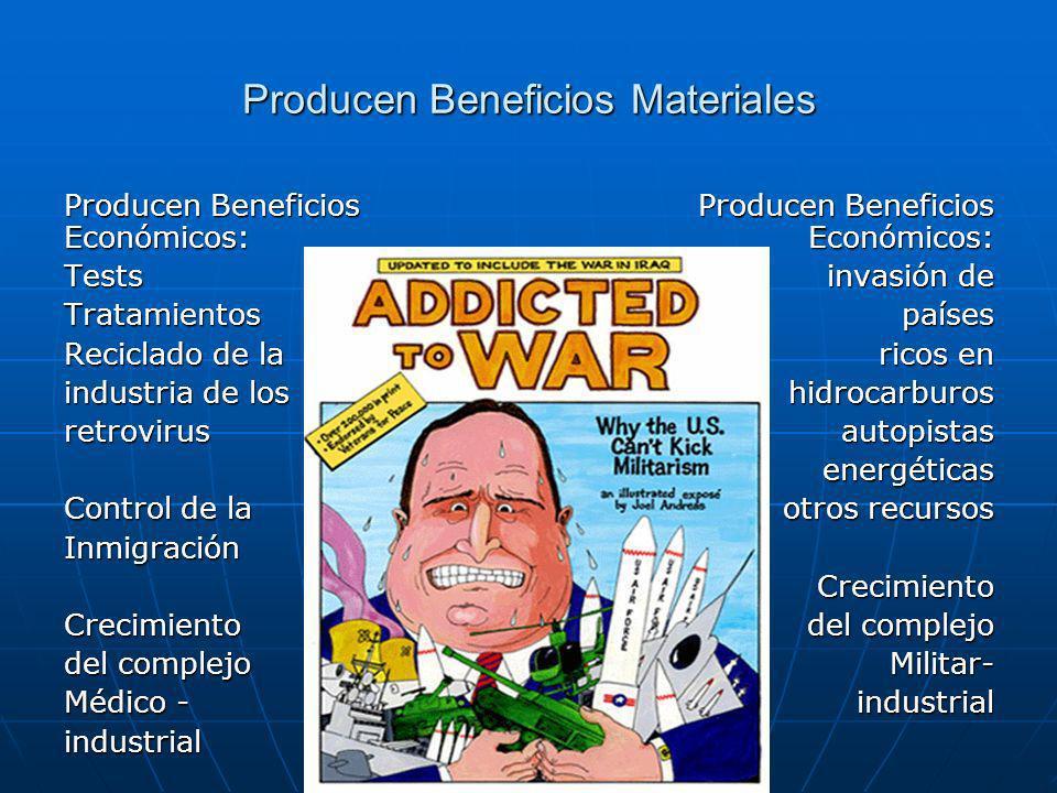 Producen Beneficios Materiales