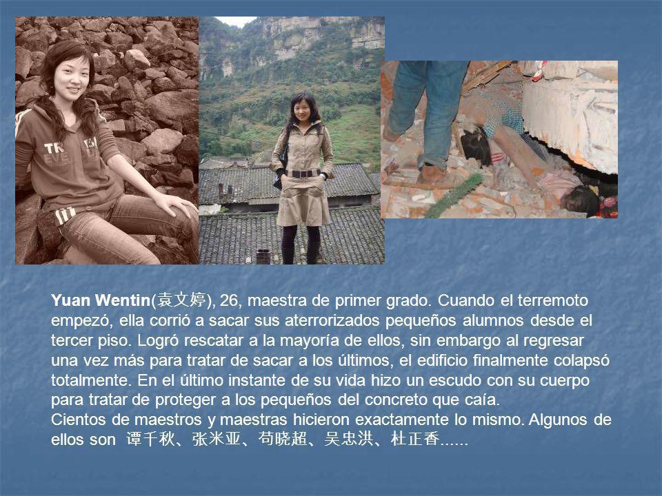 Yuan Wentin(袁文婷), 26, maestra de primer grado